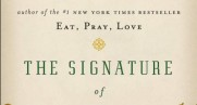 Elizabeth Gilbert's The Signature of All Things combines history with a human story