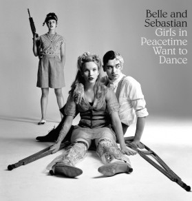 Belle and Sebastian retain their quintessential sound in Girls in Peacetime Want to Dance