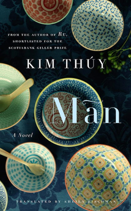 Man by Kim Thuy