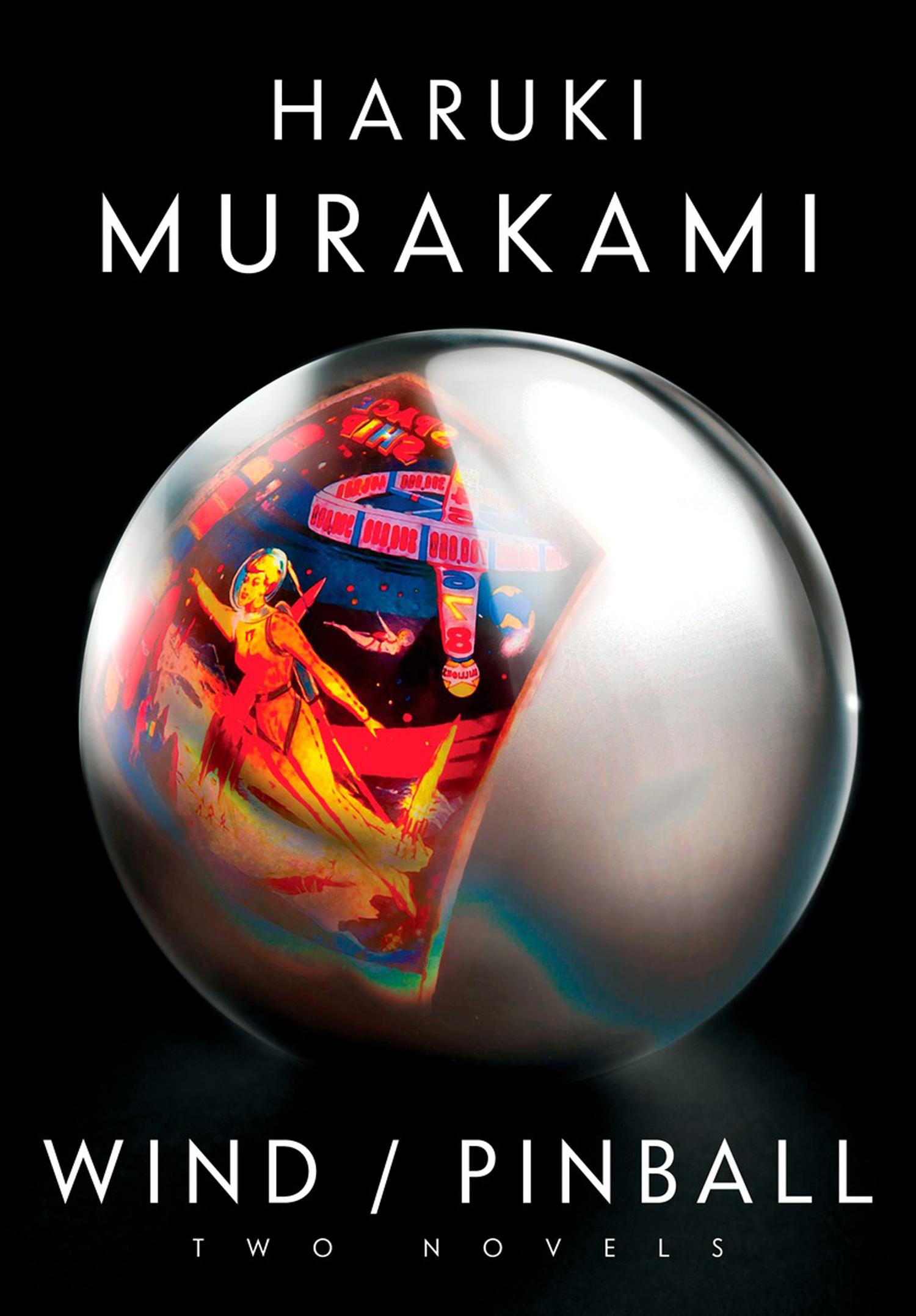 Wind : Pinball by Haruki Murakami